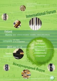 June 13 – 21 (24), 2011. Mänttää and Lempäälä, Finland