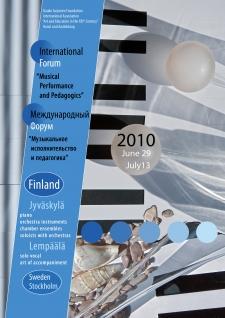 June 29 – July13, 2010. Jyväskylä and Lempäälä – Finland