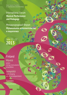 June 11 – 22, 2013. Forum in Finland